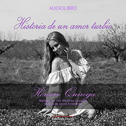 Historia de un amor turbio [Story of a Murky Love] cover art
