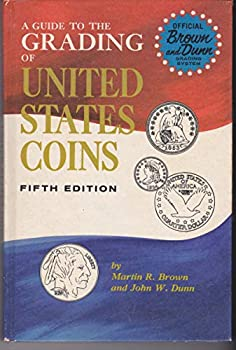 Hardcover A Guide to the Grading of United States Coins Fifth Ed. Book