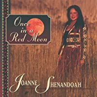 Once in a Red Moon by Joanne Shenandoah (1995-02-07)