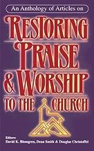 Restoring Praise & Worship to the Church