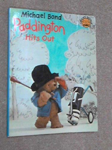 Paddington Hits Out
