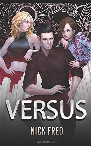 Versus: An Alignment-Based Urban Fantasy
