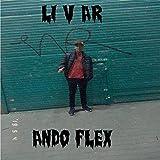 Ando Flex [Explicit]