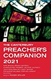 The Canterbury Preacher's Companion 2021: 150 complete sermons for Sundays, Festivals and Special Occasions