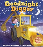 Goodnight Digger: The Perfect Bedtime Book! (Goodnight Series)