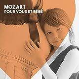 Mozart pour vous et bébé