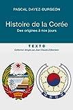 Histoire de la Corée - Des origines à nos jours (APPROCHES) - Format Kindle - 9,99 €