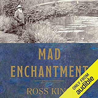 Mad Enchantment     Claude Monet and the Painting of the Water Lilies              By:                                                                                                                                 Ross King                               Narrated by:                                                                                                                                 Joel Richards                      Length: 11 hrs and 56 mins     123 ratings     Overall 3.9