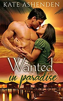 Wanted in Paradise by [Kate Ashenden]