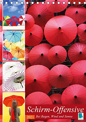 Schirm-Offensive: Bei Regen, Wind und Sonne (Tischkalender 2021 DIN A5 hoch)