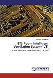 BTS Room Intelligent Ventilation System(IVS)