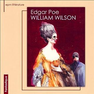 William Wilson                    De :                                                                                                                                 Edgar Allan Poe                               Lu par :                                                                                                                                 Arnaud Aldigé                      Durée : 1 h et 5 min     1 notation     Global 3,0