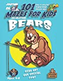101 Mazes For Kids: SUPER KIDZ Book. Children - Ages 4-8 (US Edition). Cartoon Fishing Bear with custom art interior. 101 Puzzles with solutions - ... 3 (Superkidz - Bears 101 Mazes for Kids)