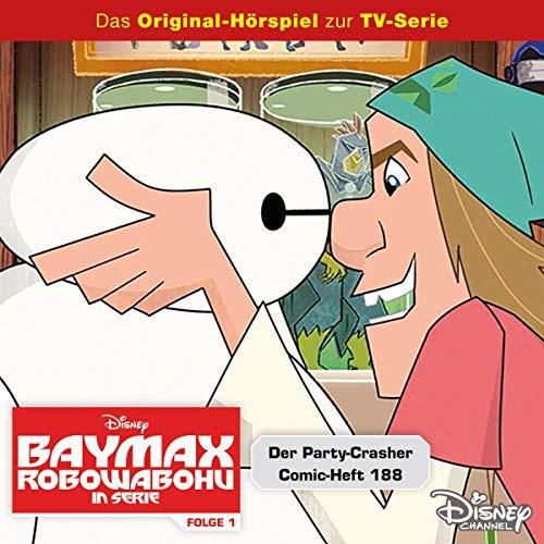 Der Partycrasher & Comic-Heft 188. Das Original-Hörspiel zur TV-Serie Titelbild