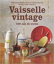 Vaisselle vintage: 200 ans de style