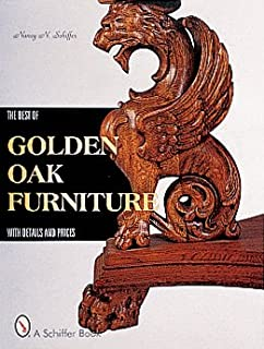 The Best of Golden Oak Furniture: With Details and Prices