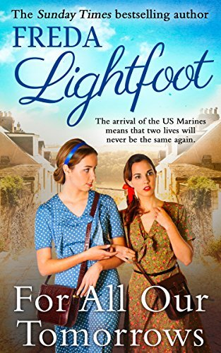 For All Our Tomorrows By Freda Lightfoot 2015 07 01