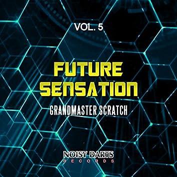 Future Sensation, Vol. 5