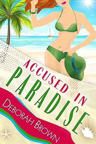 Accused in Paradise (Florida Keys Mystery Series Book 24) by [Deborah Brown]