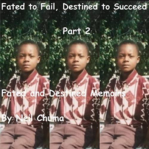 Fated to Fail, Destined to Succeed cover art