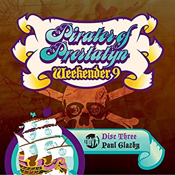 Pirates Of Prestatyn: Tidy Weekender 9
