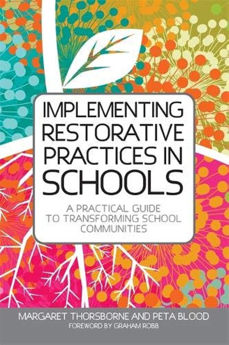 圧縮泣いているタンクImplementing Restorative Practice in Schools: A Practical Guide to Transforming School Communities (Jess01)