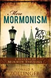 Mere Mormonism: Defense of Mormon Theology (English Edition)