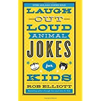 Laugh-Out-Loud Animal Jokes for Kids by Rob Elliott (Paperback)