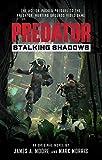 Predator: Stalking Shadows: A Predator: Hunting Grounds prequel novel (English Edition)
