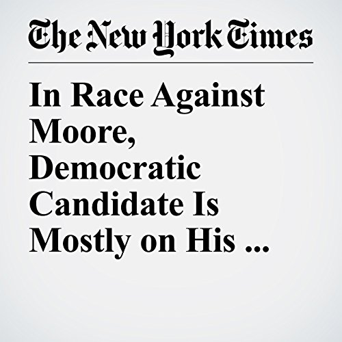 In Race Against Moore, Democratic Candidate Is Mostly on His Own copertina