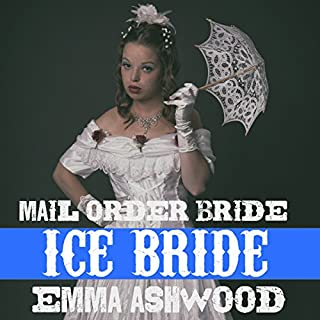 Mail Order Bride: Ice Bride audiobook cover art