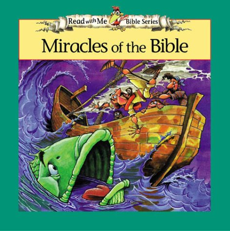 Download Miracles of the Bible (The Read With Me Bible Series) 0310923999