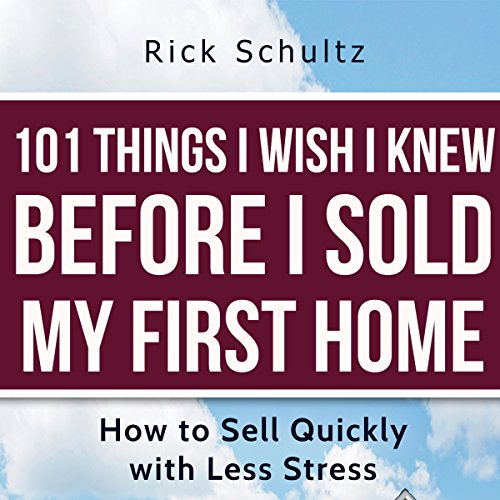 101 Things I Wish I Knew Before I Sold My First Home audiobook cover art