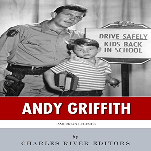 American Legends: The Life of Andy Griffith audiobook cover art