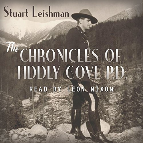 The Chronicles of Tiddly Cove P.D. audiobook cover art