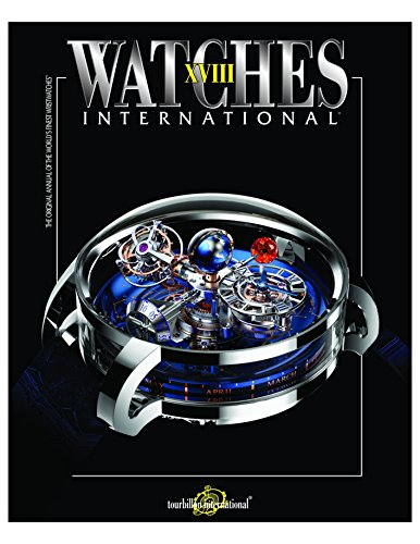 Watches International: The Original Annual of the World's Finest Watches: 18