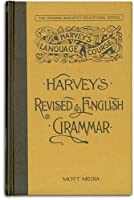 Harvey's Revised English Grammar (Harvey's Language Course)