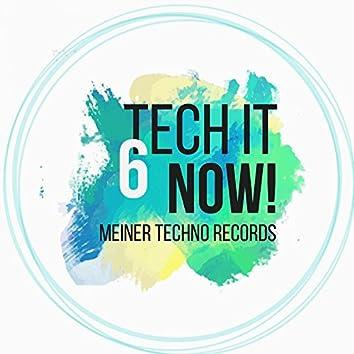 Tech It Now! VOL.6