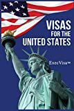 Visas for the United States: ExecVisa GreenCard USA
