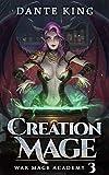 Creation Mage 3 (War Mage Academy)