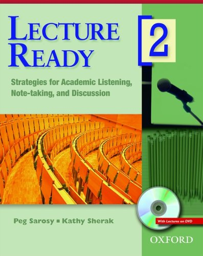 Lecture Ready 2 Student Book with DVD: Strategies for Academic Listening, Note-taking, and Discussion (Lecture Ready...