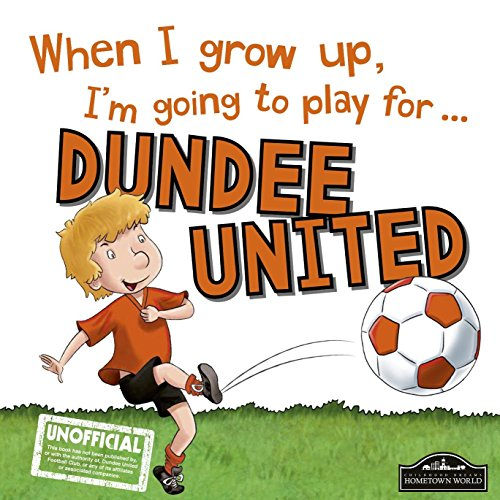 When I grow up, I'm going to play for Dundee United