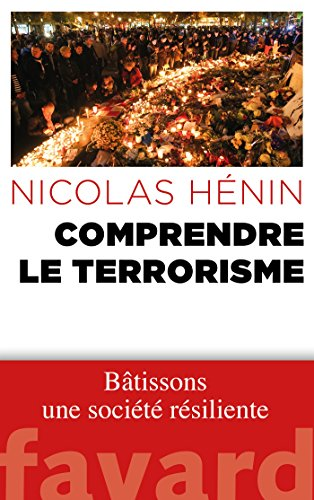 Comprendre le terrorisme (Documents) (French Edition)
