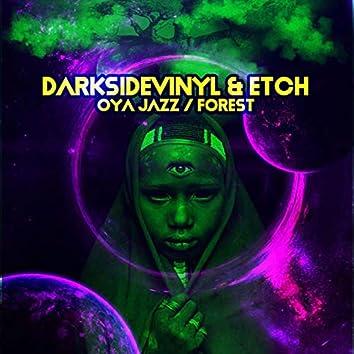 Oya Jazz / Forest