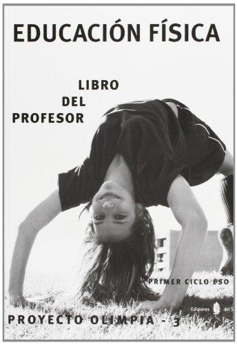 Olimpia-3. Educación física. Primero y segundo cursos de ESO. Libro del profesor...
