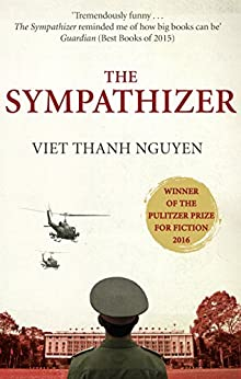 The Sympathizer: Winner of the Pulitzer Prize for Fiction by [Viet Thanh Nguyen]