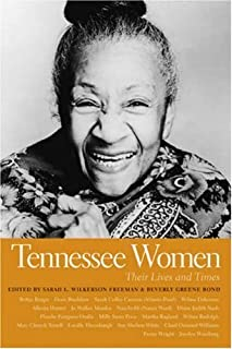 Tennessee Women: Their Lives and Times (Southern Women: Their Lives and Times) (Southern Women: Their Lives and Times Ser. Book 2)