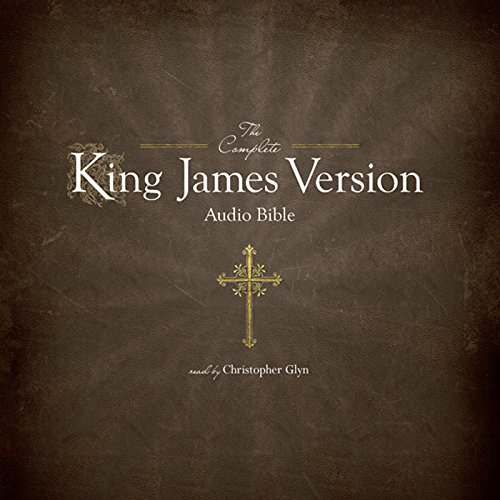 The Complete King James Version Audio Bible audiobook cover art