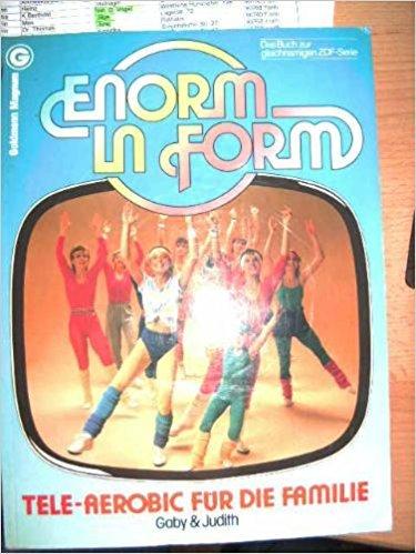 Tele-Aerobic für die Familie. Das Buch zur gleichnamigen ZDF- Serie.