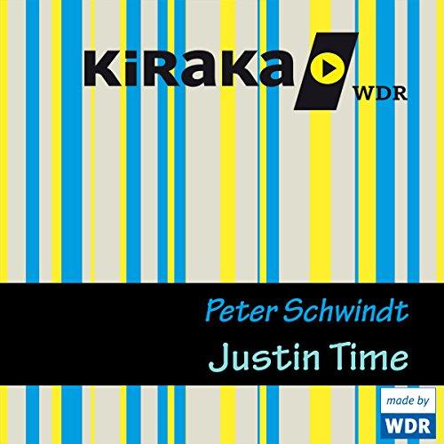 Justin Time                   De :                                                                                                                                 Peter Schwindt                               Lu par :                                                                                                                                 Thomas Kleinke,                                                                                        Justus Fritzsche,                                                                                        Ernst H. Hilbich                      Durée : 2 h et 7 min     Pas de notations     Global 0,0